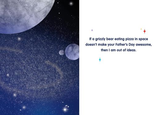 Cosmic Bear and Pizza Funny Father's Day Card,