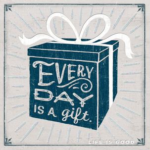 Life is Good® Every Day Is a Gift Birthday Card