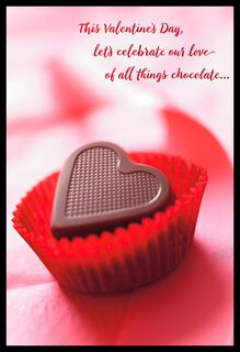 Love of Chocolate and You Valentine's Day Card,