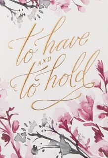 To Have and To Hold Wedding Card,