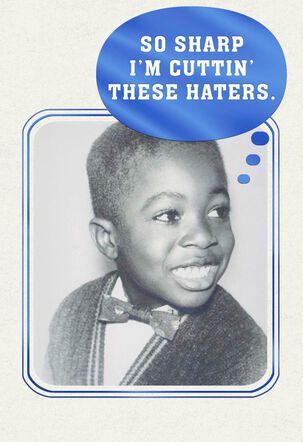 So Sharp Funny Birthday Card for Him