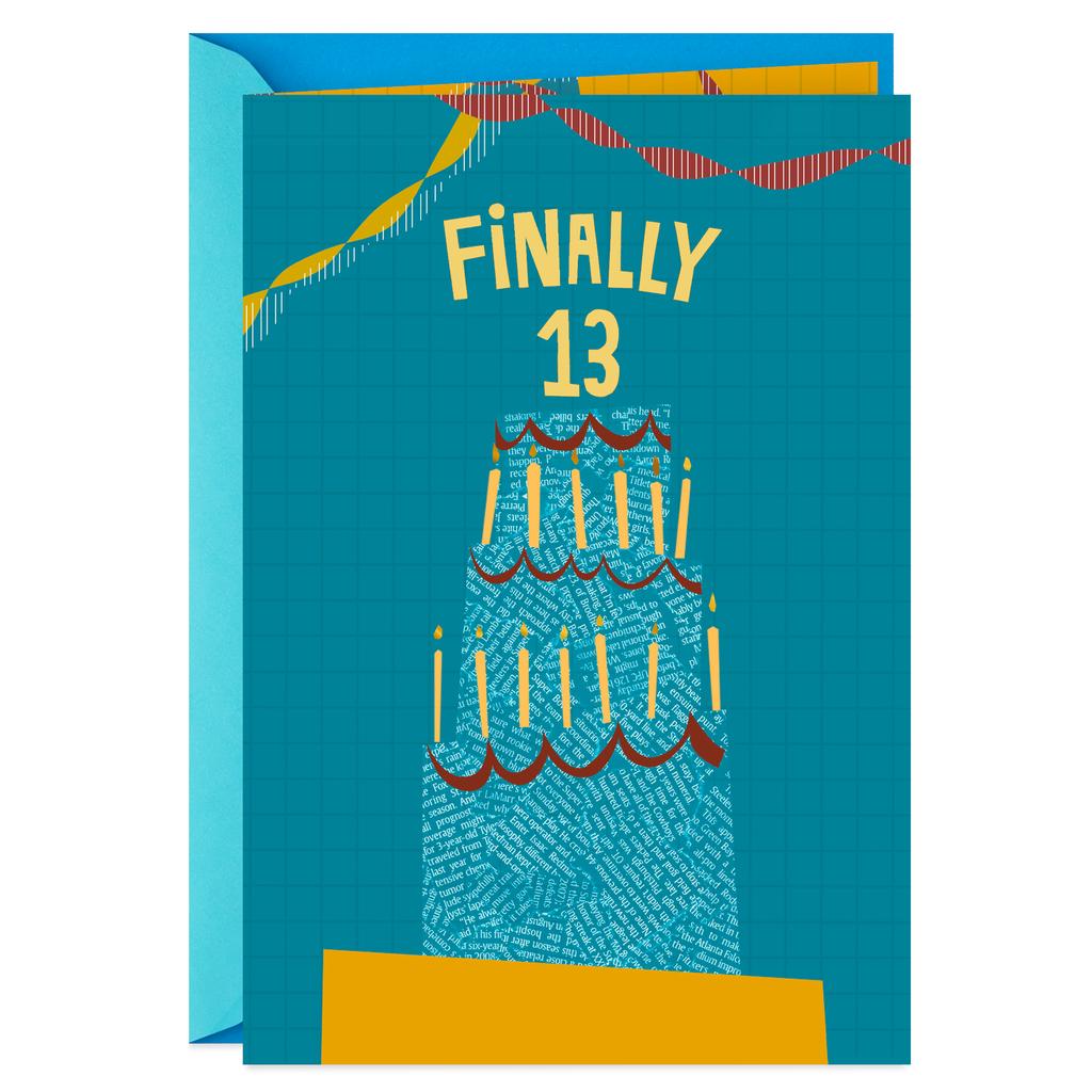 Finally 13 13th Birthday Card
