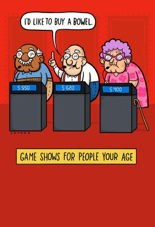 Game Shows for People Your Age Funny Birthday Card