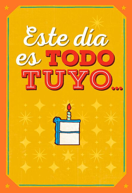Today Is All Yours Spanish Language Musical Birthday Card Greeting