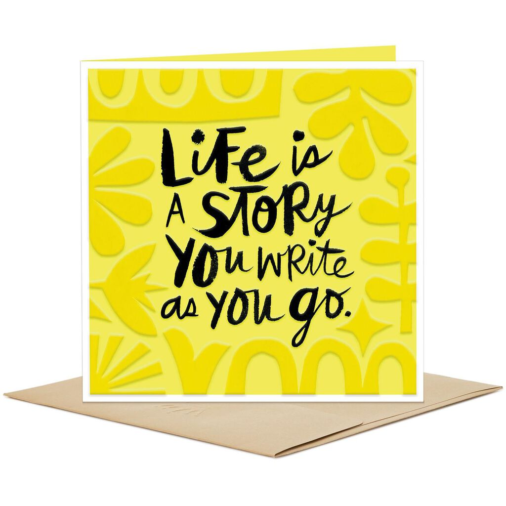 Life is a story you write as you go blank card greeting cards life is a story you write as you go blank card m4hsunfo