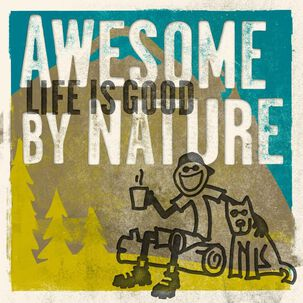 Life is Good® Awesome by Nature Just Because Card