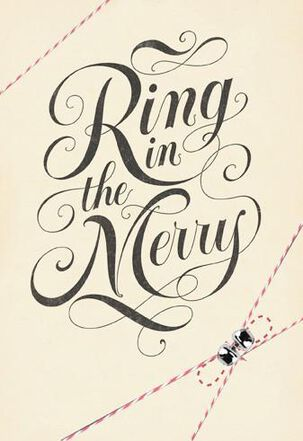 Ring in the Merry Christmas Card