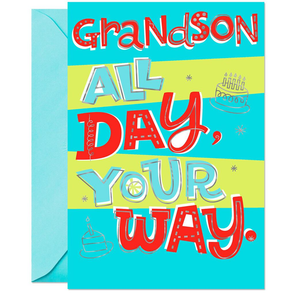 Your Day Way Birthday Card For Grandson