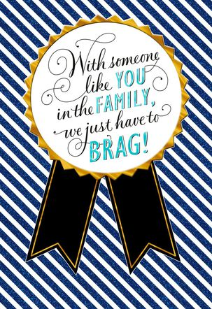 Badge for Bragging Greeting Card for Family Graduate