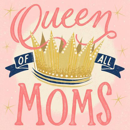 Queen Of All Moms Musical Mothers Day Card