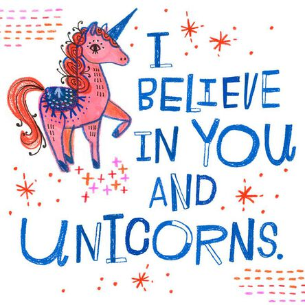 i believe in you and unicorns encouragement card greeting cards