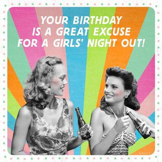Girls' Night Out Musical Birthday Card,
