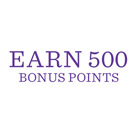 Earn 500 Bonus Points