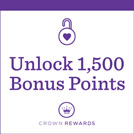 1500 Bonus Points for every 10 cards you buy Crown Rewards Member-Exclusive Offer