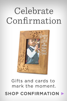 Mark their moment with confirmation cards and gifts.