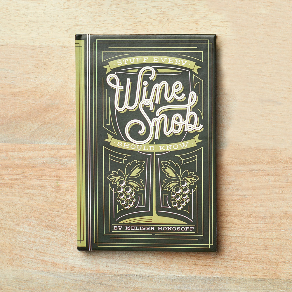Stuff Every Wine Snob Should Know Gift Book