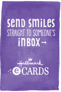 Send Smiles Straight to someone's inbox -  Hallmark ecards