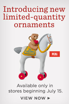 Get this year's limited-quantity ornaments, available only in stores beginning July 15.