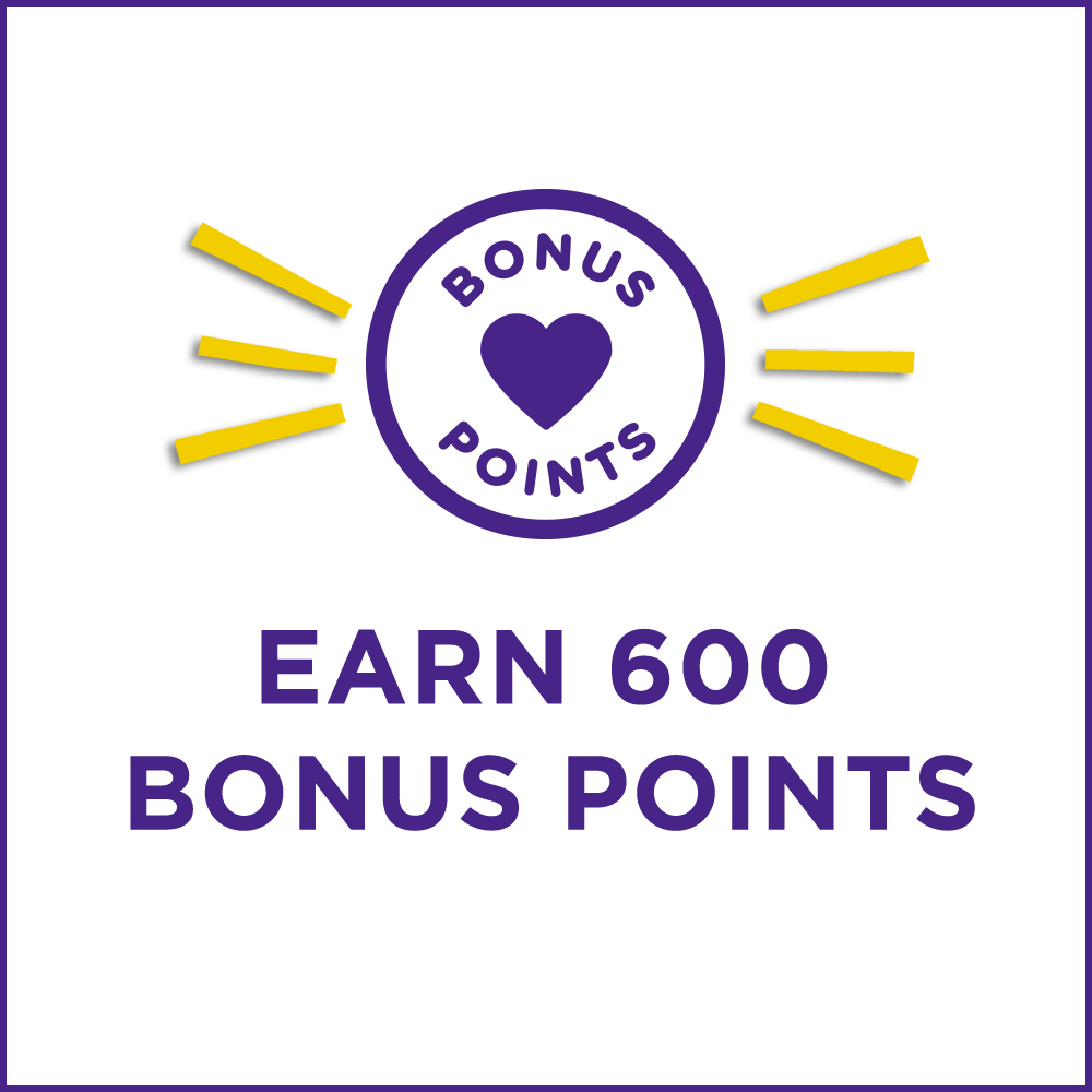 Earn 600 Bonus Points in store with your email address