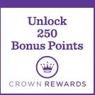 Earn 250 Bonus Points