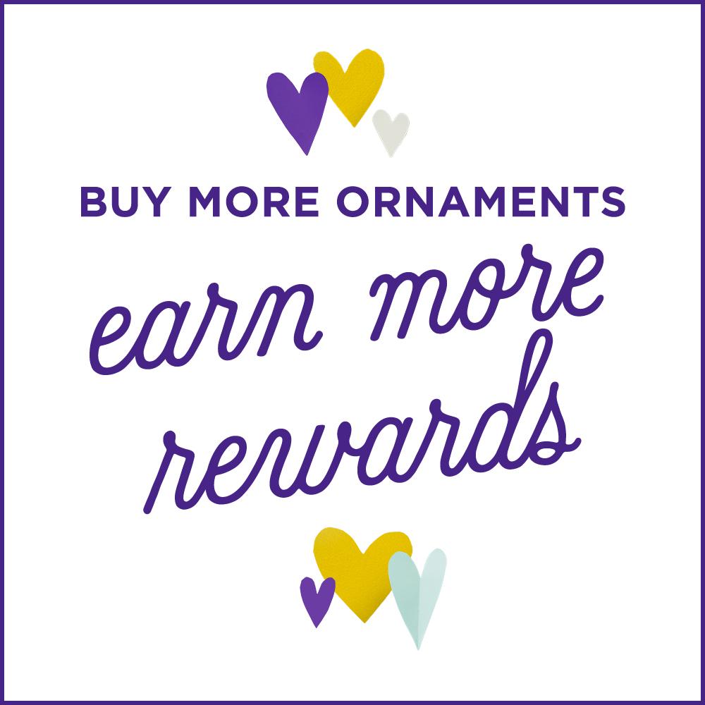 Buy more ornaments, get more rewards!
