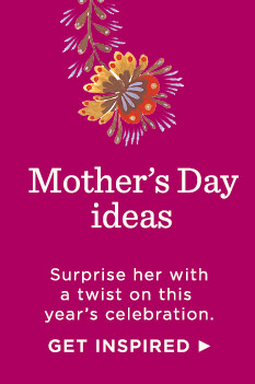 Get inspired for Mother's Day with ideas from Hallmark.