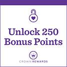 Unlock 250 Bonus Points