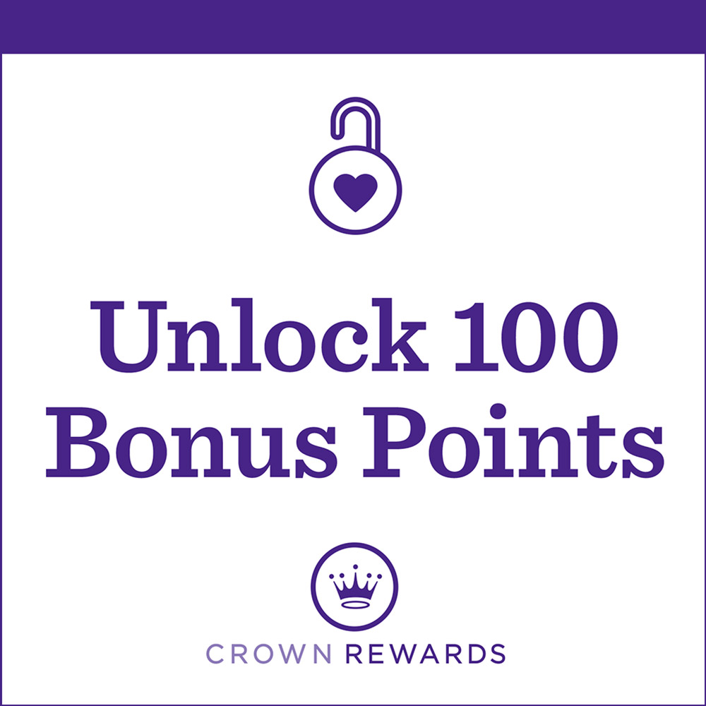 Unlock 100 Bonus Points when you buy from our Signature Collection.