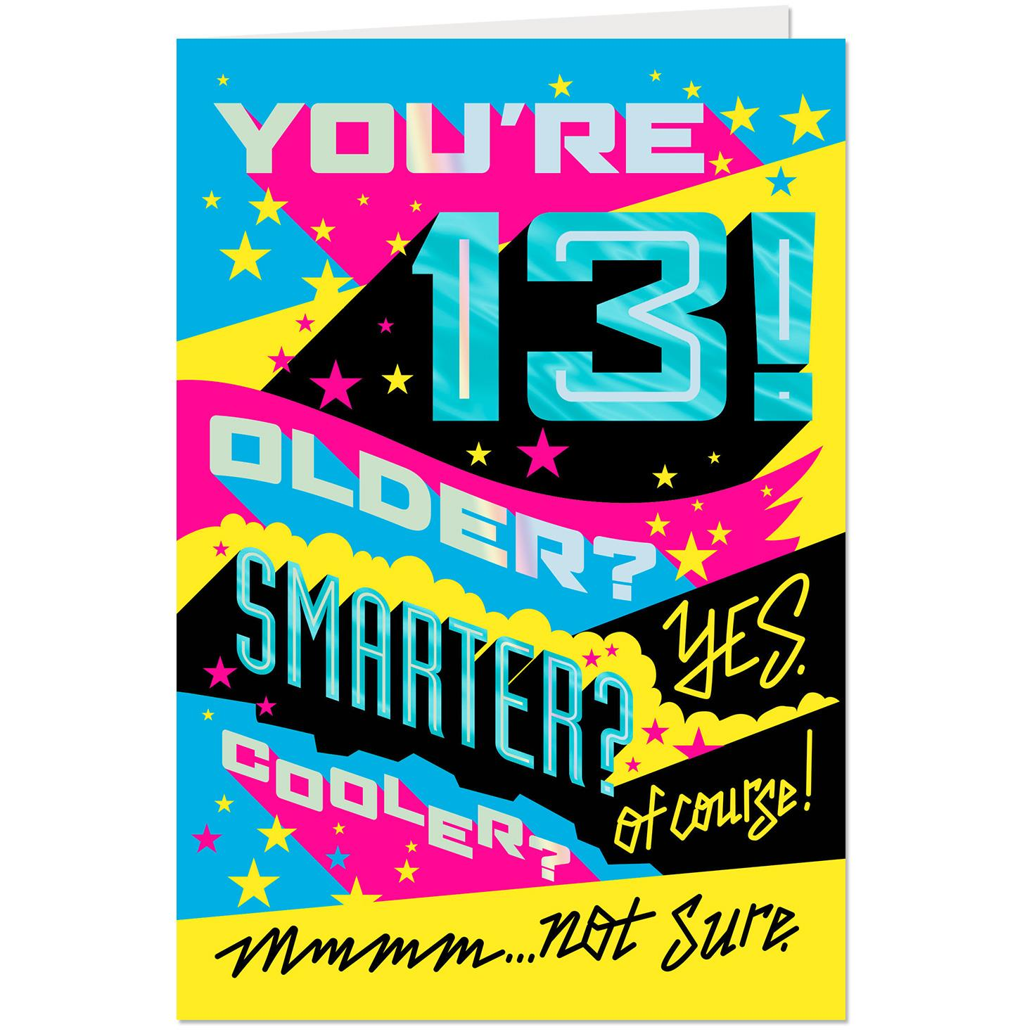 Couldn't Be Cooler Funny 13th Birthday Card
