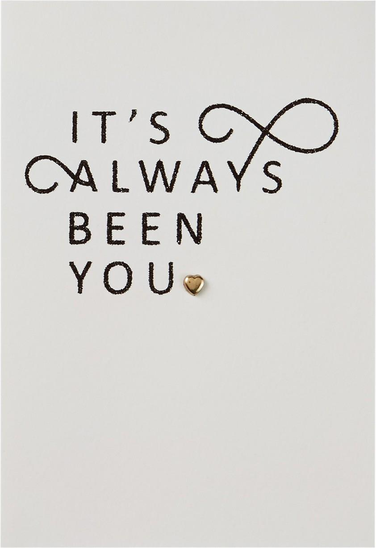 it u0026 39 s always been you anniversary card