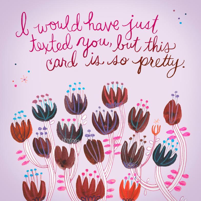 Too Pretty To Text Birthday Card Greeting Cards Hallmark