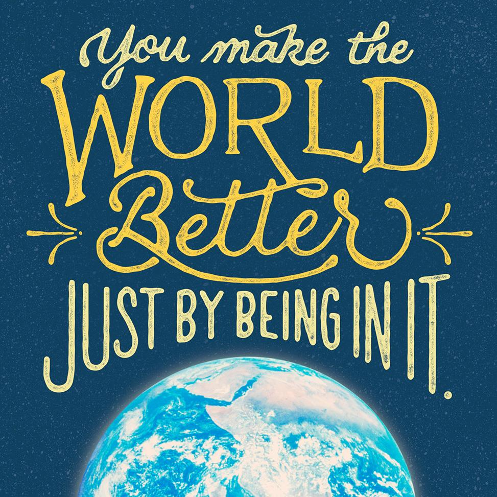 You Make The World Better Musical Birthday Card