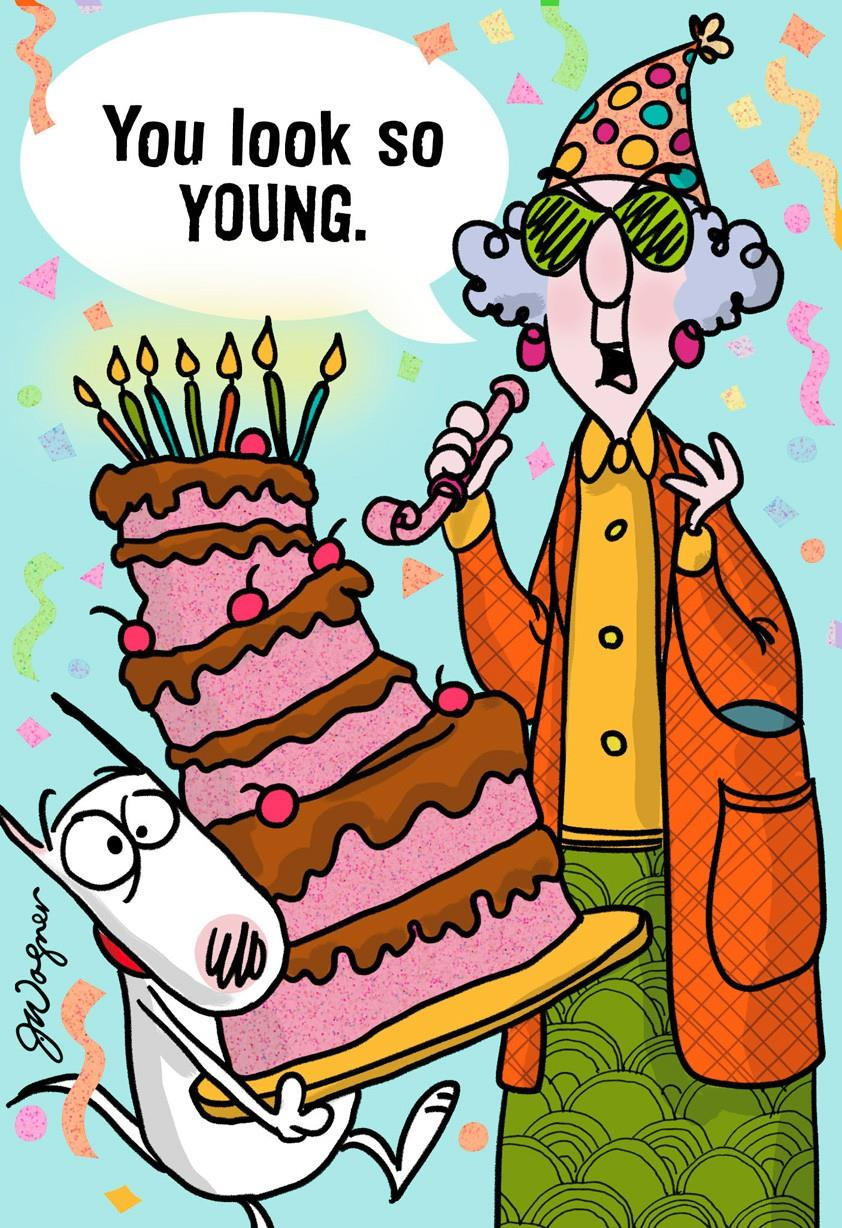 So Young Funny Birthday Card Greeting Cards Hallmark – Maxine Birthday Greetings