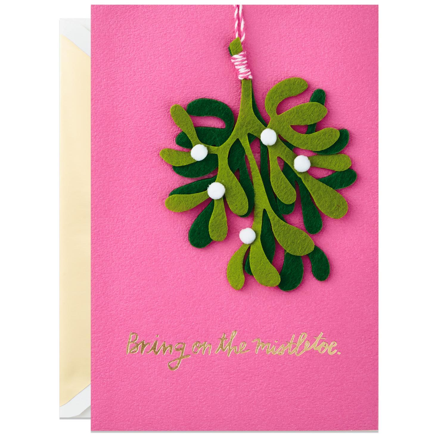 Bring the Mistletoe Christmas Card Greeting Cards Hallmark