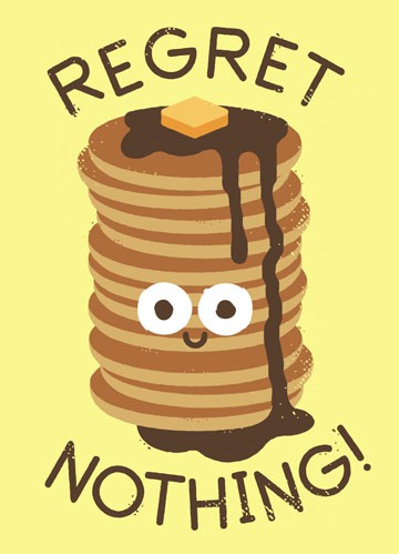 Regret Nothing Pancakes Funny Birthday Card Greeting