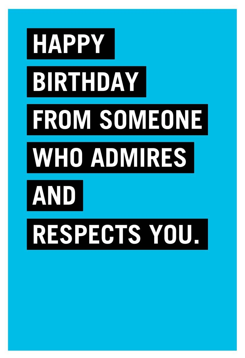 Respect And Admiration Funny Birthday Card Greeting