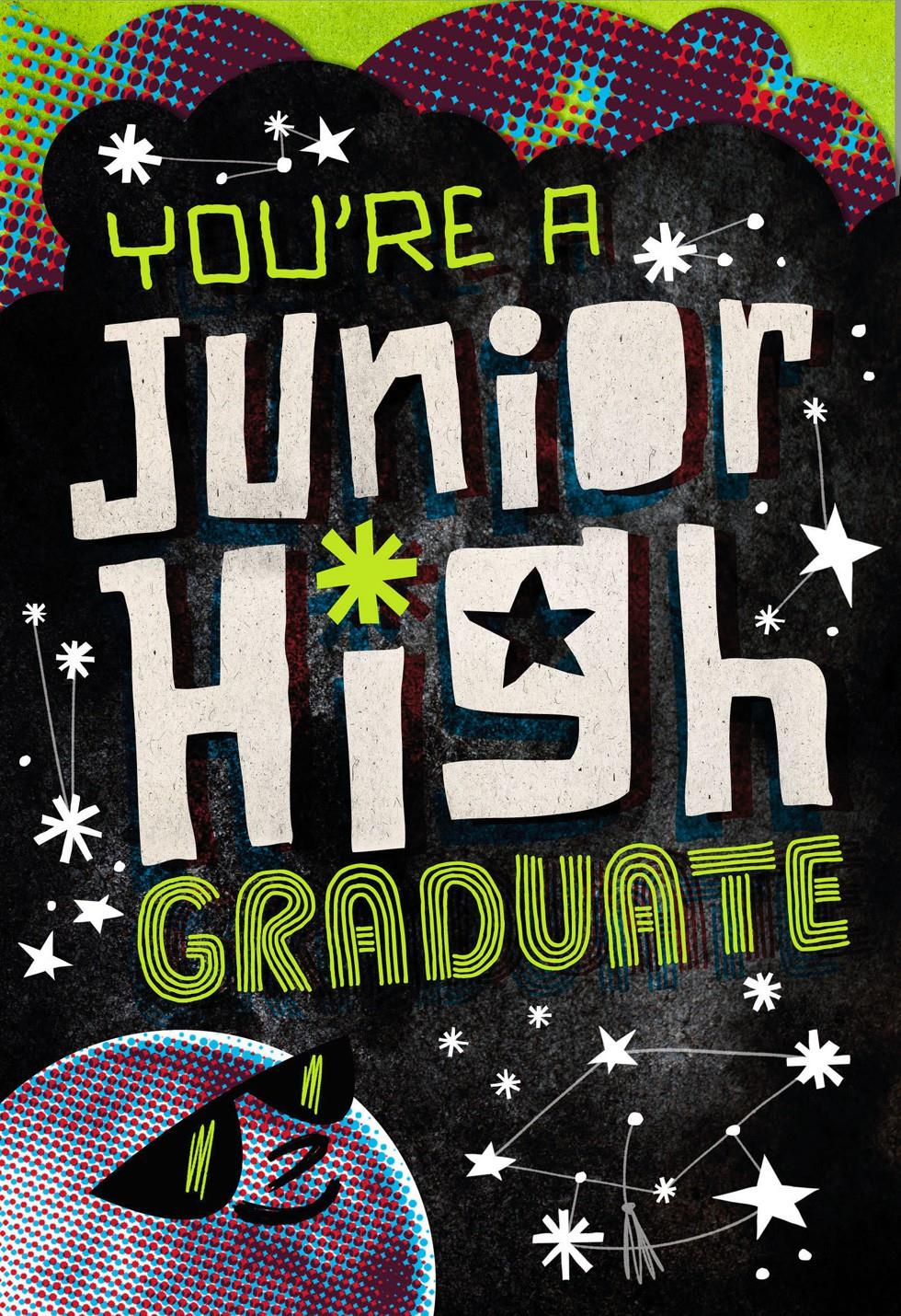 You 39 Re A Junior High Graduate Greeting Card Greeting