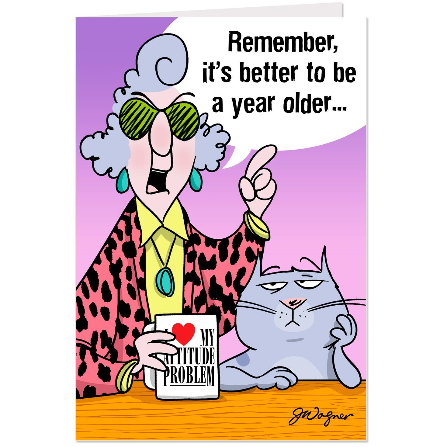 Maxine™ Better Old Than Pregnant Funny Birthday Card