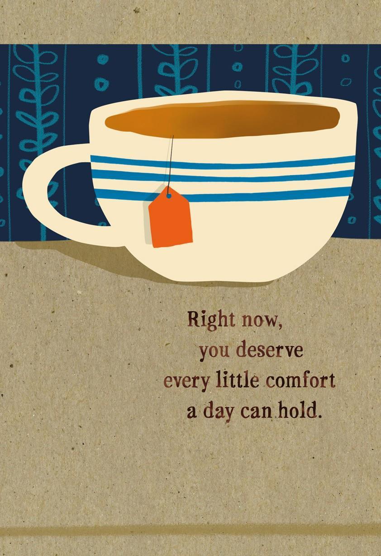 Cup of hot tea get well soon card greeting cards hallmark