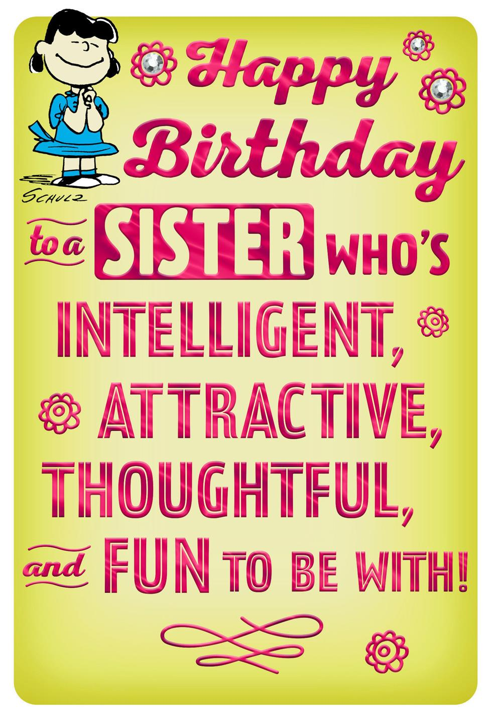 PeanutsR Lucy Fun And Intelligent Sister Funny Birthday Card