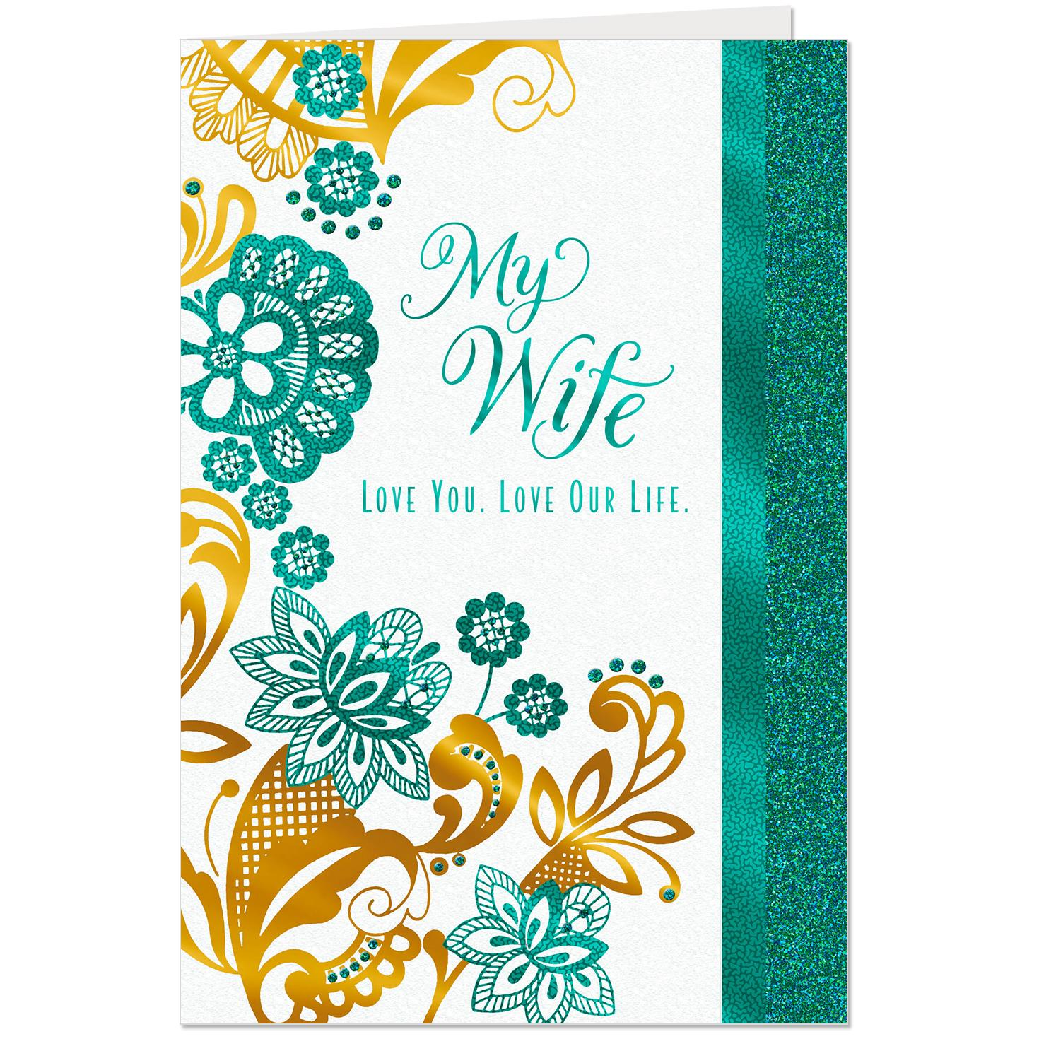 Love You, Love Our Life Anniversary Card For Wife