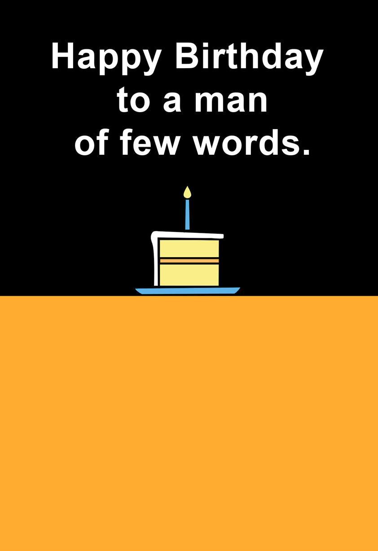 For A Man Of Few Words Funny Birthday Card Greeting Cards Hallmark
