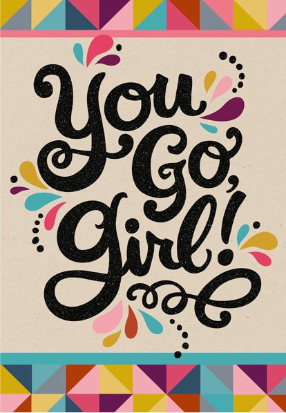 you go girl congratulations card - greeting cards