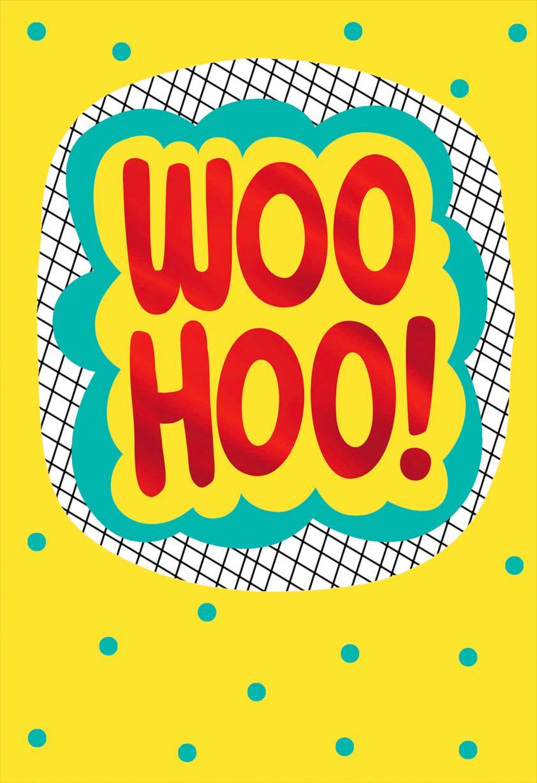 woo-hoo  blank congratulations card