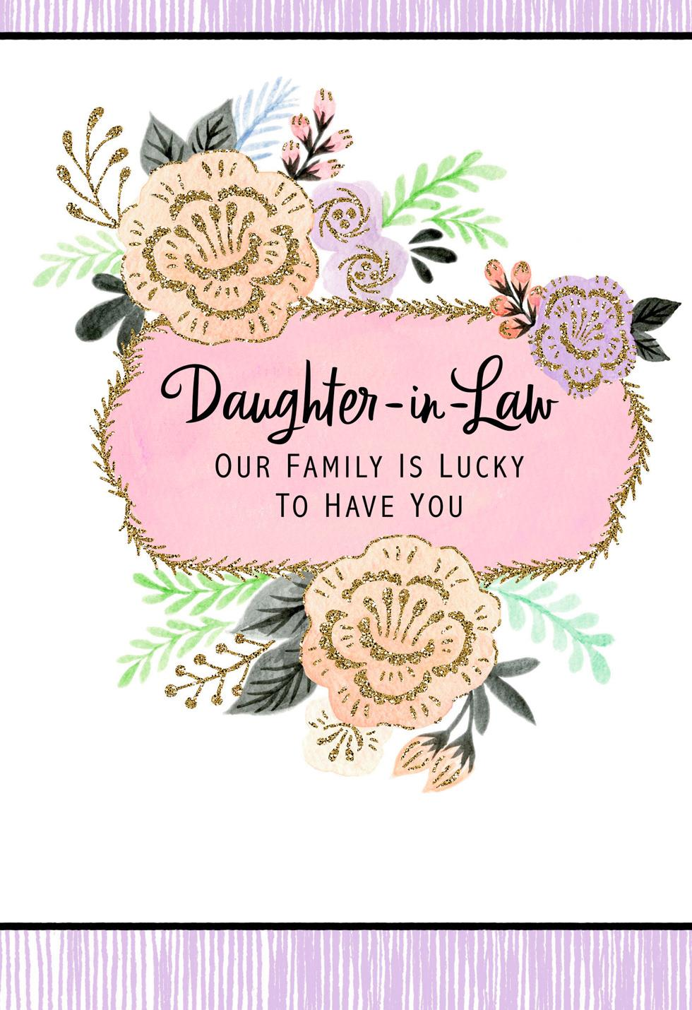 Lucky To Have You Daughter In Law Mothers Day Card Greeting