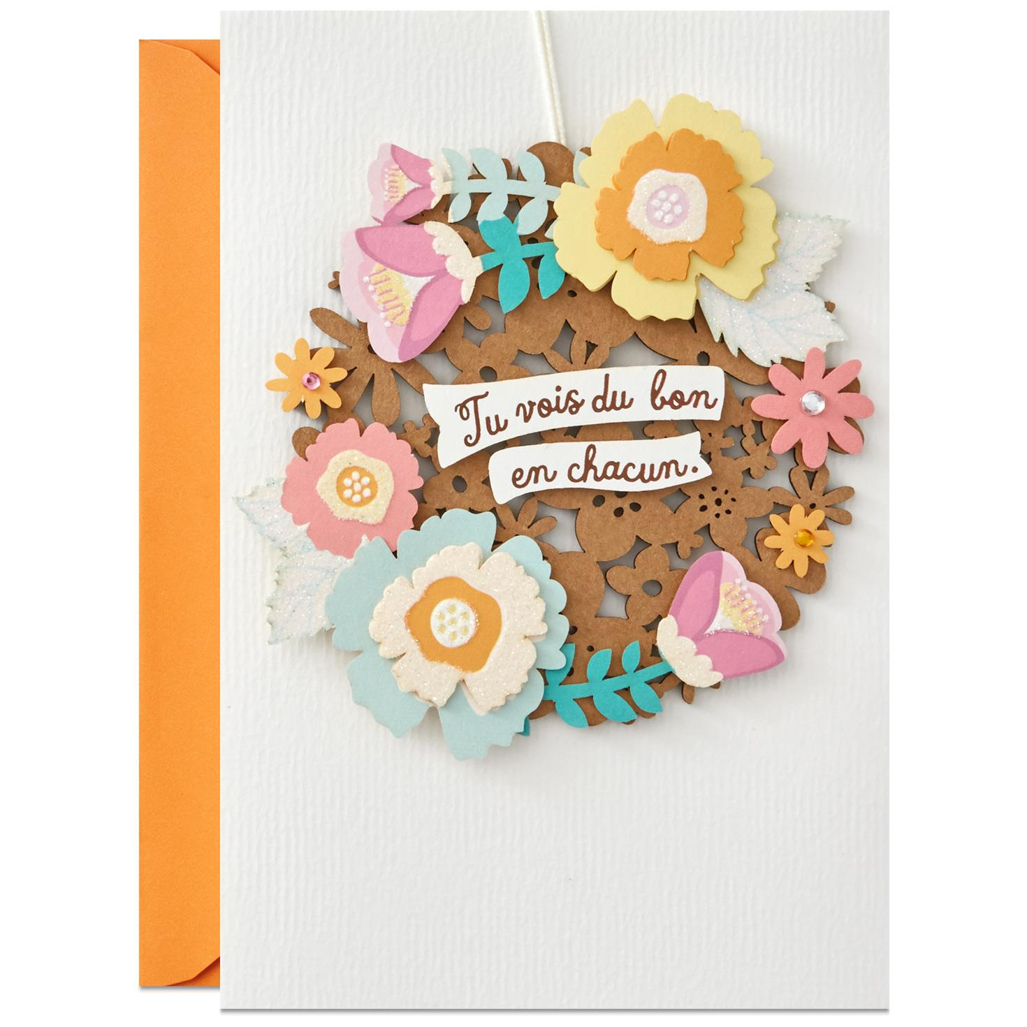 You See The Good In Everyone French Language Birthday Card
