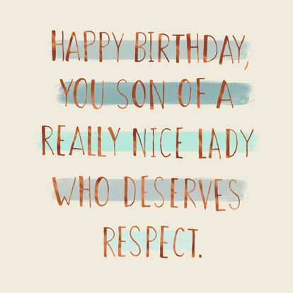 Son of a Nice Lady Funny Birthday Card Greeting Cards Hallmark – Happy Birthday Nice Cards