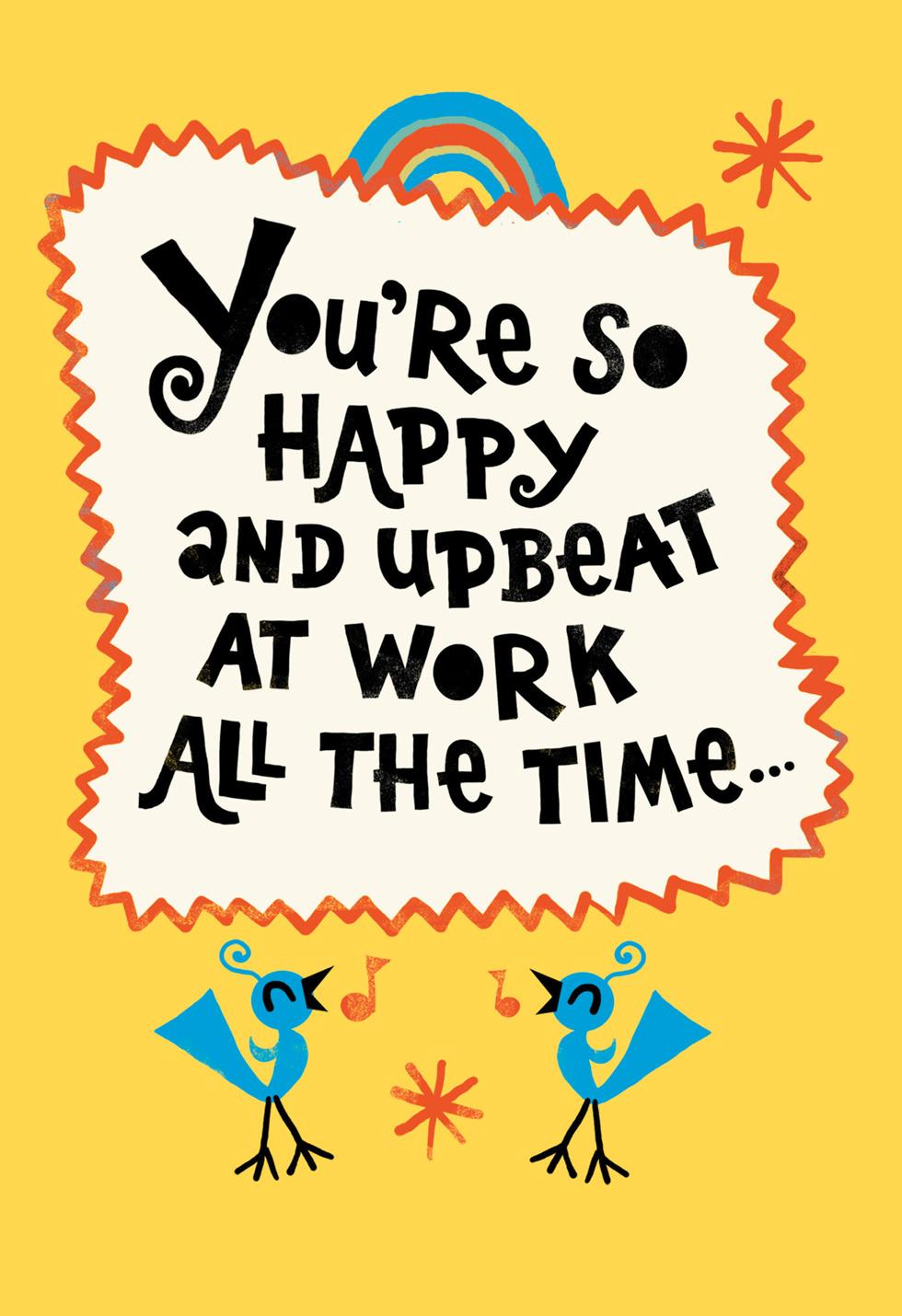 Graduation Day Quotes: You're So Upbeat Funny Admin Professionals Day Card
