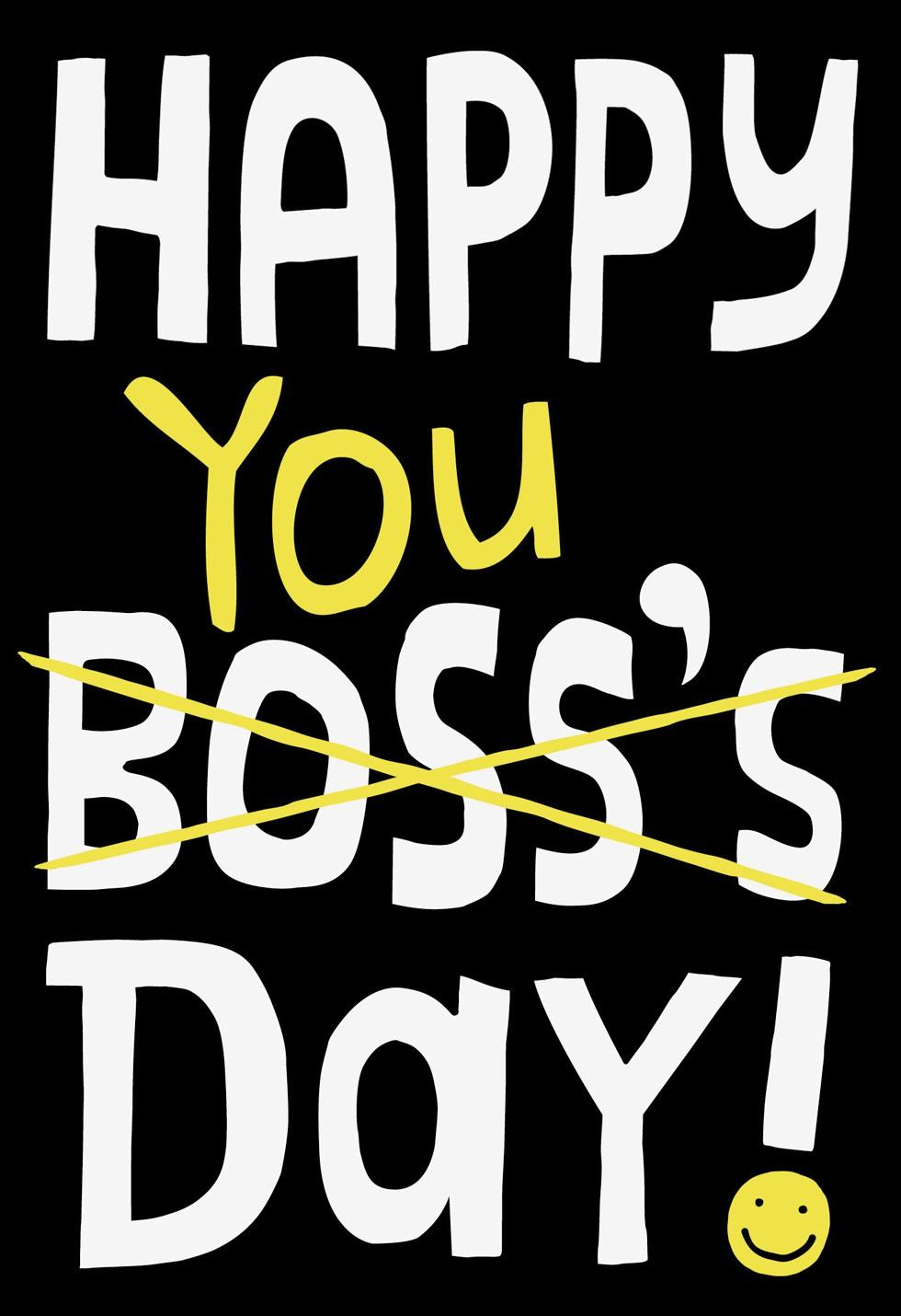 Happy You Day Boss S Day Card National Boss Day Greeting