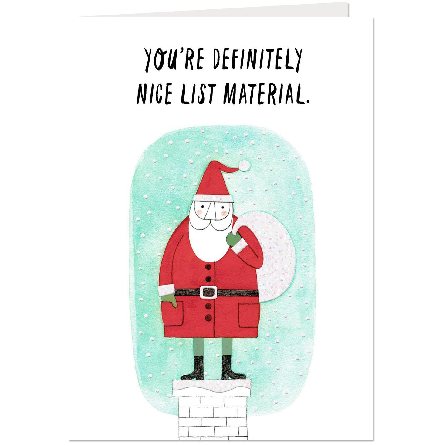 You Are Nice List Material Christmas Card - Greeting Cards - Hallmark